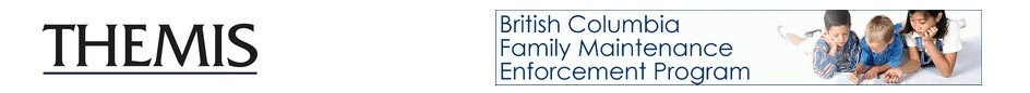 Logo for THEMIS Program Management & Consulting Ltd. and British Columbia Family Maintenance Enforcement Program